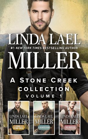 A Stone Creek Collection Volume 1/The Man from Stone Creek/A Wanted Man/The Rustler
