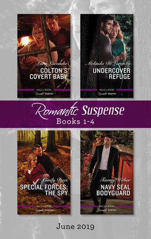 Romantic Suspense Box Set 1-4/Colton's Covert Baby/Undercover Refuge/Special Forces