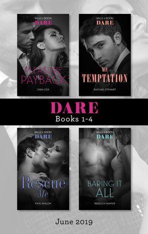 Dare Box Set June 2019/Pleasure Payback/Mr Temptation/Rescue Me/Baring It All
