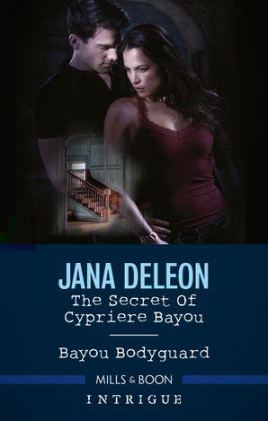 The Secret of Cypriere Bayou/Bayou Bodyguard