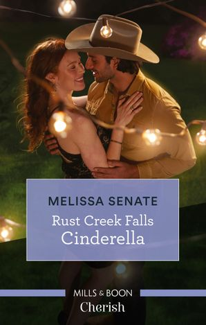 Rust Creek Falls Cinderella