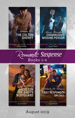 Romantic Suspense Box Set 1-4/The Colton Sheriff/Cavanaugh's Missing Person/Colton 911
