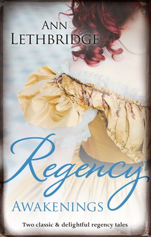 Regency Awakenings/Captured Countess/Return of the Prodigal Gilvr