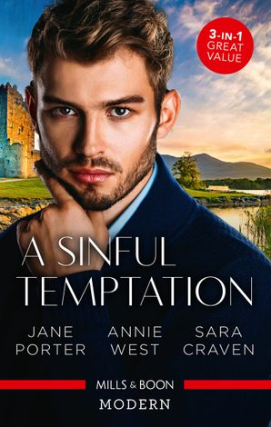 A Sinful Temptation/Her Sinful Secret/The Sinner's Marriage Redemption/The Innocent's Sinful Craving