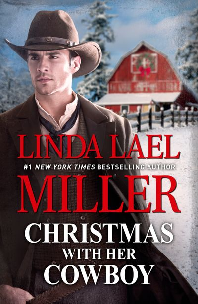 Christmas With Her Cowboy/A Creed Country Christmas/An Outlaw's Christmas