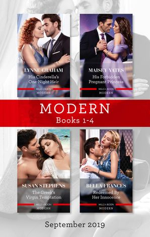 Modern Box Set 1-4/His Cinderella's One-Night Heir/His Forbidden Pregnant Princess/The Greek's Virgin Temptation/Redeemed by Her Innocen