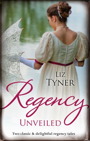 Regency Unveiled/Forbidden to the Duke/The Notorious Countess