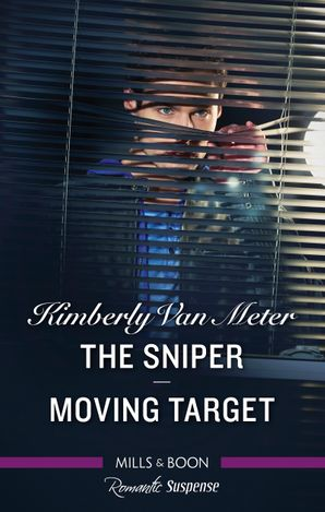 Romantic Suspense Duo/The Sniper/Moving Target