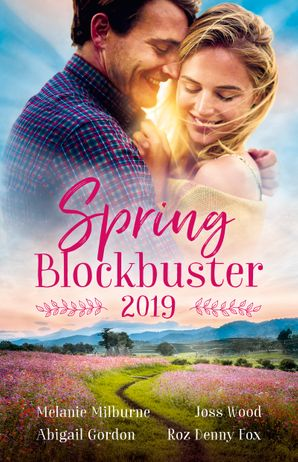 Spring Blockbuster 2019/Back in her Husband's Bed/Taking the Boss to Bed/Country Doctor, Spring Bride/A Maverick's Heart