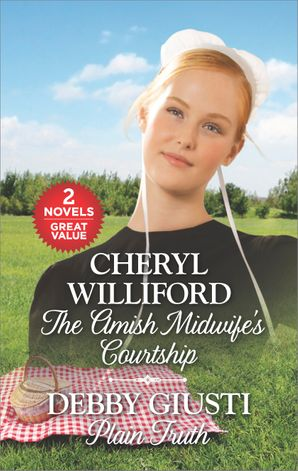 The Amish Midwife's Courtship/Plain Truth