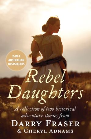 Rebel Daughters/Daughter of the Murray/The Girl From Eureka