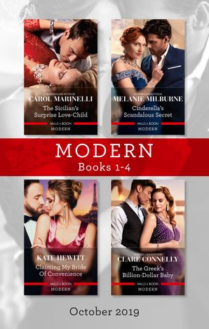 Modern Box Set 1-4/The Sicilian's Surprise Love-Child/Cinderella's Scandalous Secret/Claiming My Bride of Convenience/The Greek's Billion-