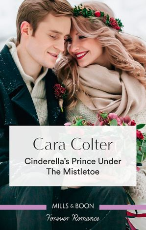 Cinderella's Prince Under the Mistletoe
