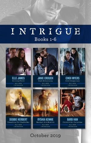 Intrigue Box Set 1-6/Driving Force/Risk Everything/Cold Conspiracy/Unmasking the Shadow Man/Marshal on a Mission/Cornered at Ch