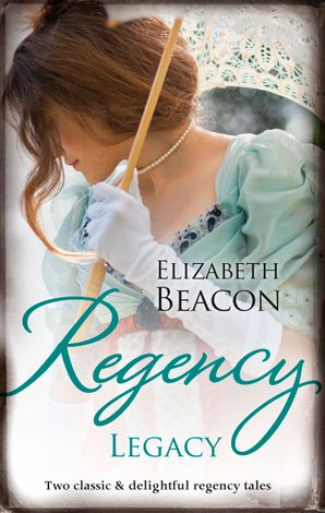 Regency Legacy/The Winterley Scandal/The Governess Heiress
