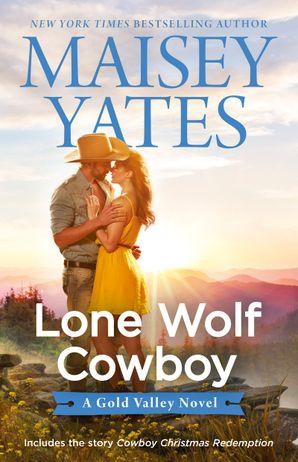 Lone Wolf Cowboy/Lone Wolf Cowboy/Cowboy Christmas Redemption