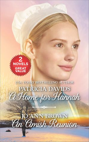 A Home for Hannah/An Amish Reunion
