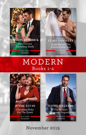 Modern Box Set 1-4/His Contract Christmas Bride/Bride Behind the Billion-Dollar Veil/Christmas Baby for the Greek/The Italian's Christma