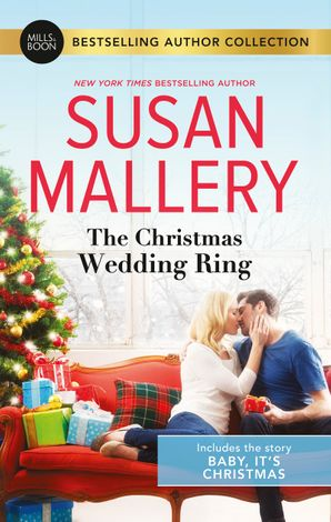 The Christmas Wedding Ring/Baby, It's Christmas