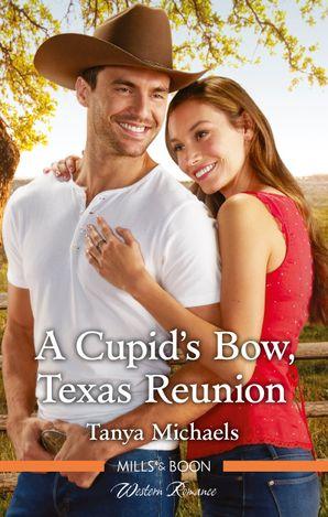 A Cupid's Bow, Texas Reunion