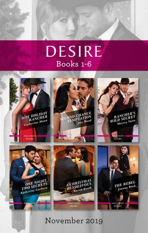 Desire Box Set 1-6/Hot Holiday Rancher/Second Chance Temptation/Rancher's Wild Secret/One Night, Two Secrets/A Christmas Ren