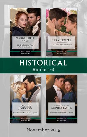 Historical Box Set 1-4/The Truth Behind Their Practical Marriage/The Lord's Inconvenient Vow/Scandalously Wed to the Captain/Miss Lottie's C