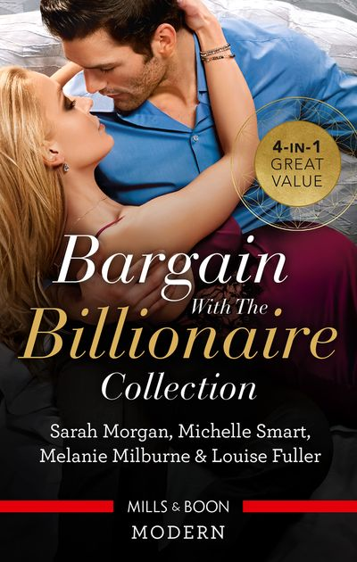 Bargain With The Billionaire Collection/Million-Dollar Love-Child/Claiming His One-Night Baby/A Virgin for a Vow/Blackmailed D