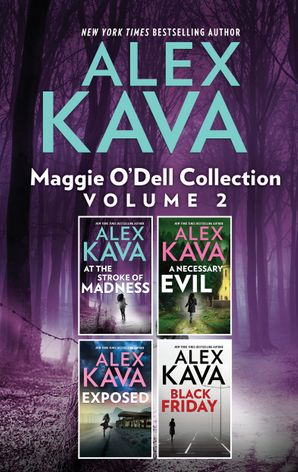 Maggie O'Dell Collection 2/At The Stroke of Madness/A Necessary Evil/Exposed/Black Friday