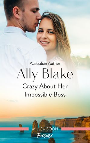 Crazy About Her Impossible Boss