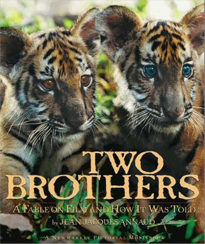 Two Brothers: A Fable on Film and How It Was Told