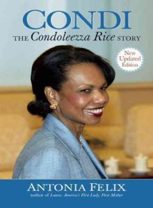 Cover image - Condi:The Condoleezza Rice Story