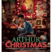 the-art-and-making-of-arthur-christmas-an-inside-look-at-behind-the-scenes-artwork-with-filmmaker-commentary