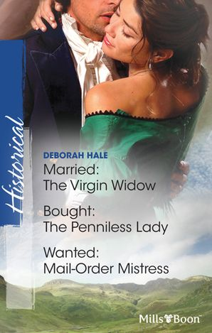 Married The Virgin Widow/Bought The Penniless Lady/Wanted - Mail-Order Mistress