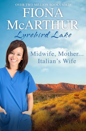 Midwife, Mother...Italian's Wife