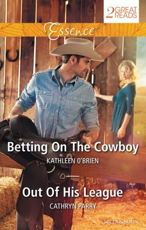 Betting On The Cowboy/Out Of His League