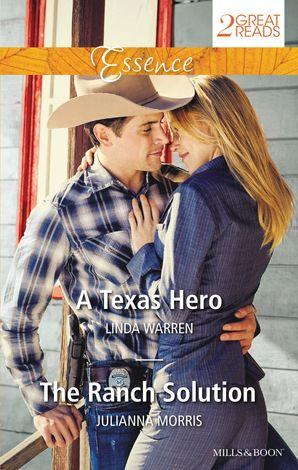 A Texas Hero/The Ranch Solution