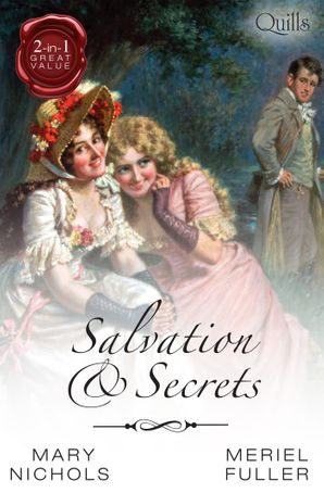 Salvation And Secrets/In The Commodore's Hands/The Warrior's Princess Bride