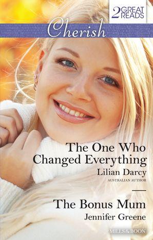 The One Who Changed Everything/The Bonus Mum