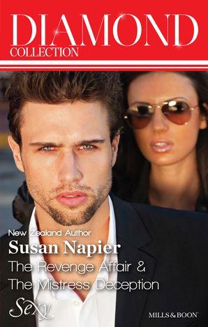 Susan Napier Diamond Collection 201401/The Revenge Affair/The Mistress Deception