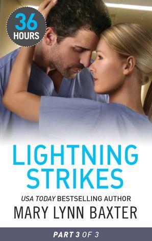 Lightning Strikes Part Three