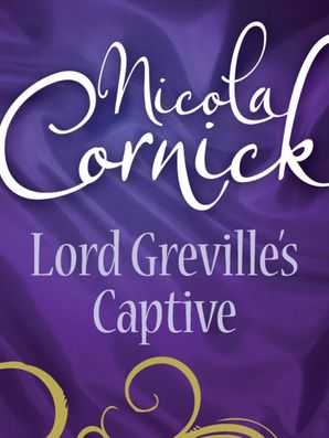 Lord Greville's Captive