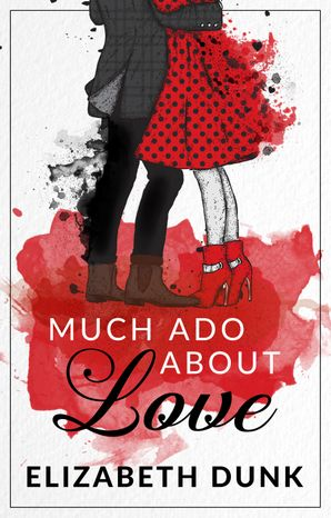 Much Ado About Love