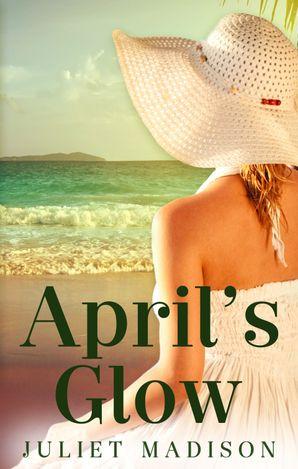 April's Glow (Tarrin's Bay, #4)