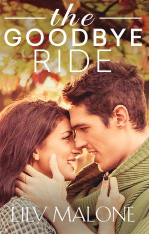 The Goodbye Ride