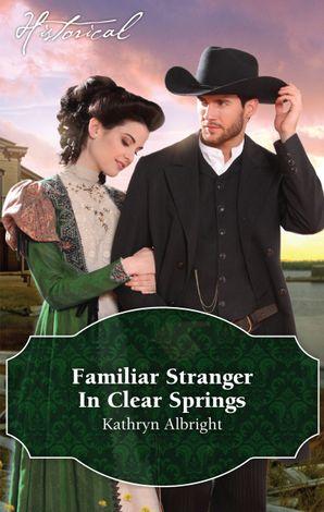 Familiar Stranger In Clear Springs
