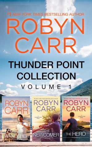 Thunder Point Series Bks 1-3/The Wanderer/The Newcomer/The Hero