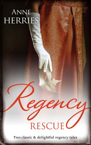 Regency Rescue/A Worthy Gentleman/The Homeless Heiress
