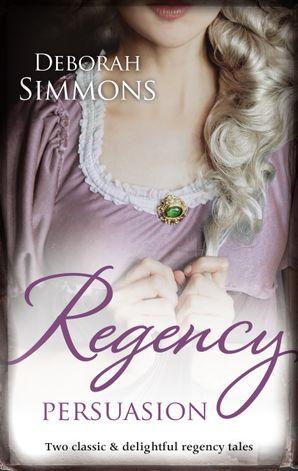 Regency Persuasion/Tempting Kate/The Last Rogue