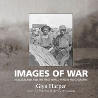 images-of-war-new-zealand-and-the-first-world-war-in-photographs