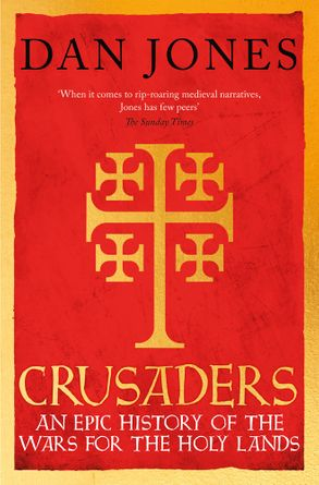 Cover image - Crusaders: An Epic History For The Wars For The Holy Lands